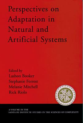 Perspectives on Adaptation in Natural and Artificial Systems PDF