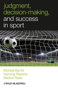 Judgment  Decision making and Success in Sport PDF