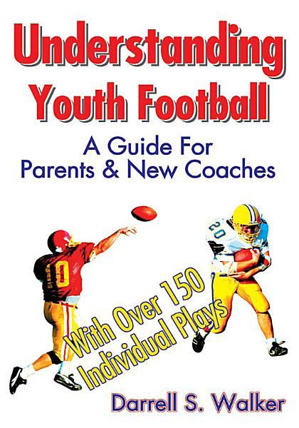 Understanding Youth Football