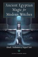 Ancient Egyptian Magic for Modern Witches PDF