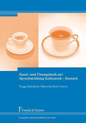 Hand  und   bungsbuch zur Sprachmittlung Italienisch   Deutsch PDF