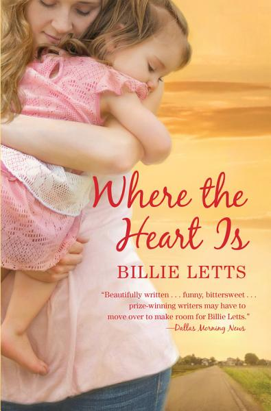 Download Where the Heart Is Book