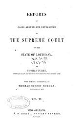 Reports of Cases Argued and Determined in the Supreme Court of Louisiana: Volume 6, Issues 31-32
