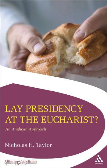 Lay Presidency at the Eucharist  PDF