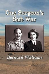 One Surgeon's Soft War