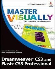 Master VISUALLY Dreamweaver CS3 and Flash CS3 Professional PDF