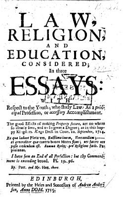 Law  religion  and education considered in three Essays