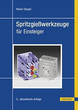 Spritzgie  werkzeuge f  r Einsteiger PDF