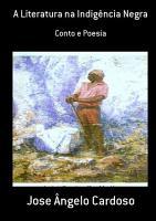 A Literatura Na Indig  ncia Negra PDF