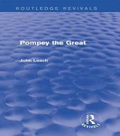 Pompey the Great (Routledge Revivals)