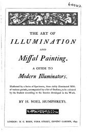 The art of illumination and missal painting, a guide