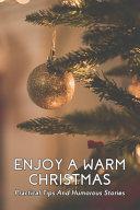 Enjoy A Warm Christmas