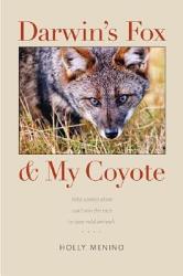 Darwin S Fox And My Coyote Book PDF