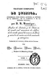 Tratado completo de química: considerada como ciencia accesoria al estudio de la medicina, de la farmacia y de la historia natural