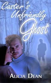 Caster's Unfriendly Ghost