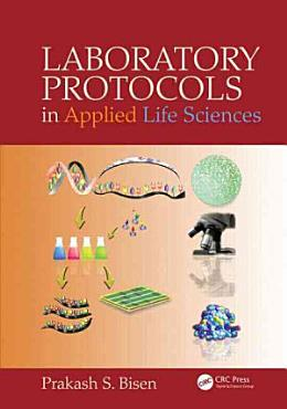 Laboratory Protocols in Applied Life Sciences PDF