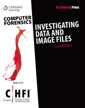 Computer Forensics: Investigating Data and Image Files (CHFI): Edition 2