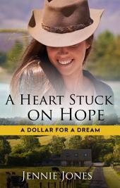 A Heart Stuck On Hope