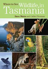 Where to See Wildlife in Tasmania