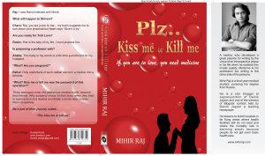 Plz  Kiss me or Kill me