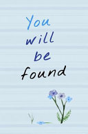 You Will Be Found Book