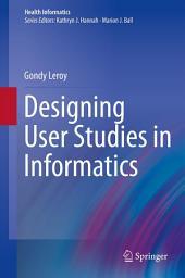Designing User Studies in Informatics