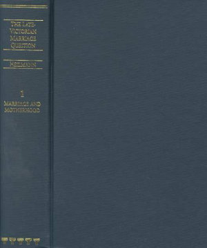 The Late Victorian Marriage Question PDF