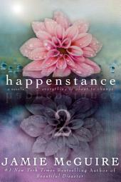 Happenstance: A Novella Series (Part Two)