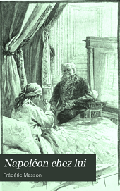 Napoléon chez lui: la journée de l'Empereur aux Tuileries