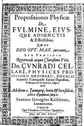 Propositiones physicae de fulmine, eiusque adiunctis & effectibus