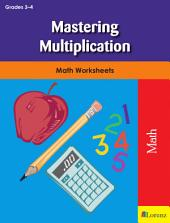 Mastering Multiplication: Math Worksheets