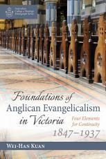 Foundations of Anglican Evangelicalism in Victoria PDF