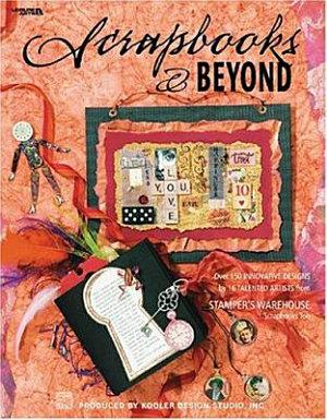 Scrapbooks and Beyond