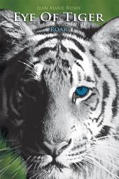 Eye of Tiger: Roar