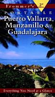 Frommer s Puerto Vallarta  Manzanillo   Guadalajara PDF