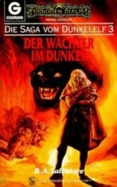 Die Saga vom Dunkelelf 3: Der Wächter im Dunkel