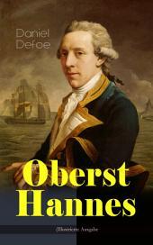 Oberst Hannes (Illustrierte Ausgabe): Abenteuer-Roman