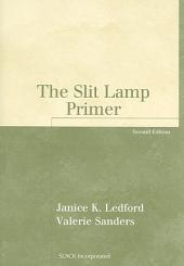 The Slit Lamp Primer