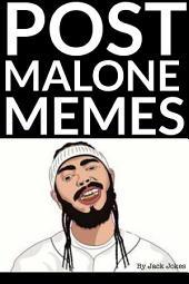 Post Malone Memes