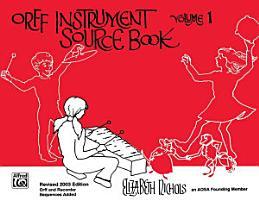 Orff Instrument Source Book  Volume 1 PDF