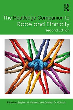 The Routledge Companion to Race and Ethnicity PDF