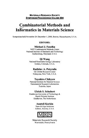 Combinatorial Methods and Informatics in Materials Science  Volume 894
