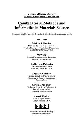 Combinatorial Methods and Informatics in Materials Science  Volume 894 PDF