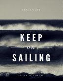 Keep On Sailing