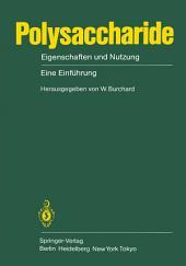 Polysaccharide: Eigenschaften und Nutzung Eine Einführung