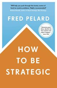 How to be Strategic PDF