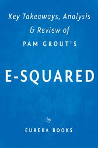 E Squared  by Pam Grout   Key Takeaways  Analysis   Review Book