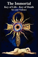 The Immortal Key Of Life Key Of Death Book PDF