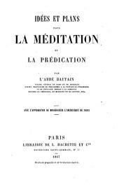 Idées et plans pour la méditation et pour la prédication