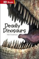 Deadly Dinosaurs